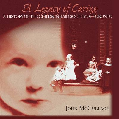 A Legacy of Caring by John J. McCullagh image