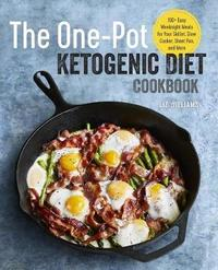The One Pot Ketogenic Diet Cookbook by Liz Williams image