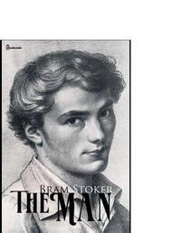 The Man by Bram Stoker