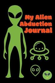 My Alien Abduction Journal by Roasting Pumpkins image