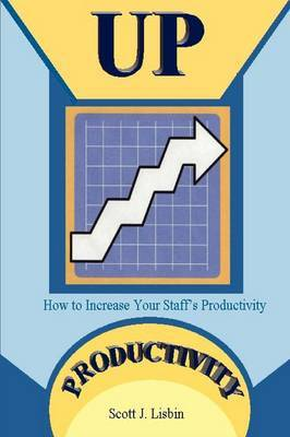 Up Productivity by Scott Lisbin image