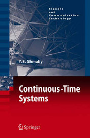Continuous-Time Systems by Yuriy Shmaliy