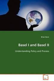 Basel I and Basel II by Brian Davis