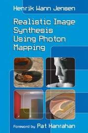 Realistic Image Synthesis Using Photon Mapping by Henrik Wann Jensen image