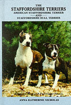 The Staffordshire Terriers by Anna Katherine Nicholas