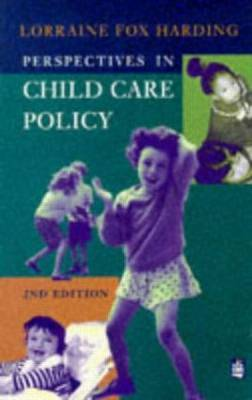 Perspectives in Child Care Policy by Lorraine Fox Harding image