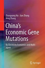 China's Economic Gene Mutations by Zhaoguang Hu