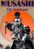 Musashi: An Epic Novel Of The Samurai Era by Eiji Yoshikawa