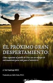 El Proximo Gran Despertaimiento by J Val Hastings