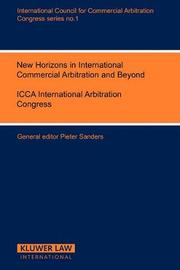New Trends in the Development of International Commercial Arbitration and the Role of Arbitral and other Institutions by Pieter Sanders