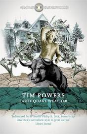 Earthquake Weather by Tim Powers
