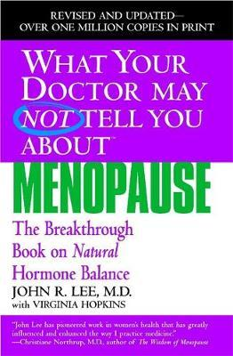 What Your Dr...Menopause by John R. Lee image