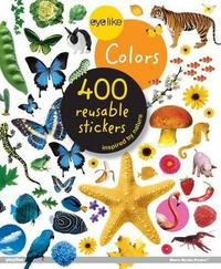 Eyelike Stickers: Colors by Workman Publishing