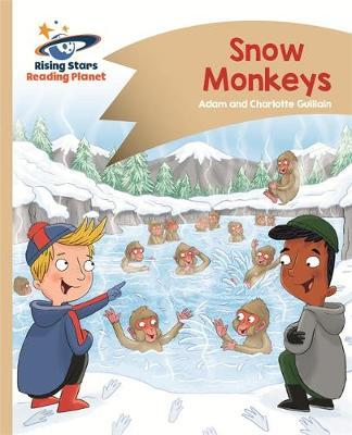 Reading Planet - Snow Monkeys - Gold: Comet Street Kids by Adam Guillain