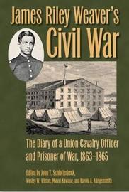 James Riley Weaver's Civil War