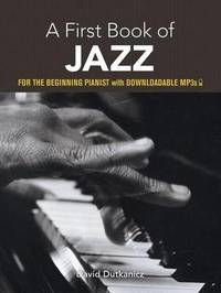A First Book Of Jazz by David Dutkanicz