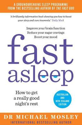 Fast Asleep by Michael Mosley