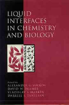 Liquid Interfaces in Chemistry and Biology by Alexander G Volkov image