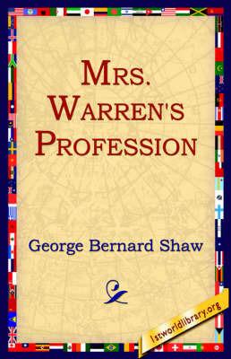 Mrs Warren's Profession by George Bernard Shaw