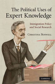 The Political Uses of Expert Knowledge by Christina Boswell image