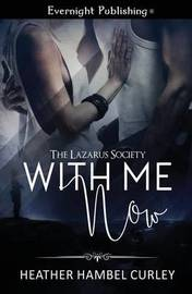 With Me Now by Heather Hambel Curley
