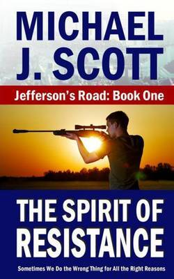 The Spirit of Resistance by Michael J. Scott image