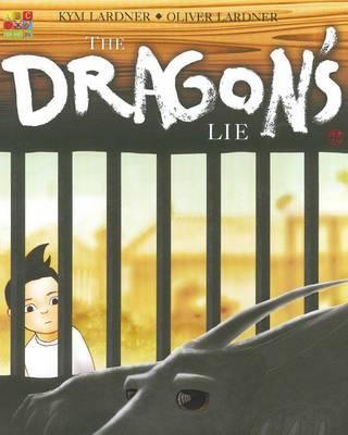 The Dragon's Lie by Kym Lardner image
