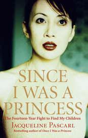 Since I Was a Princess by Jacqueline Pascarl image