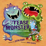 The Tease Monster by Julia Cook