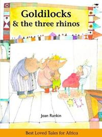 Goldilocks & the three rhinos by Joan Rankin image