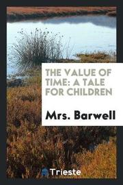 The Value of Time by Mrs Barwell image