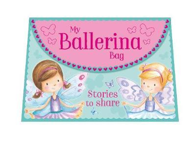 My Ballerina Bag by Various ~