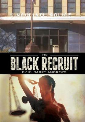 The Black Recruit by R Andrews