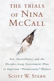 The Trials of Nina McCall by Scott W. Stern