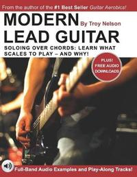 Modern Lead Guitar by Troy Nelson