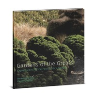 Gardens Of The Greats by Arnaud Daurat & Christina Duthil
