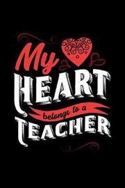 My Heart Belongs to a Teacher by Dennex Publishing image
