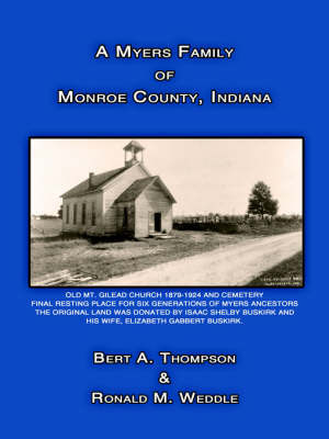 A Myers Family of Monroe County, Indiana by Bert A. Thompson image