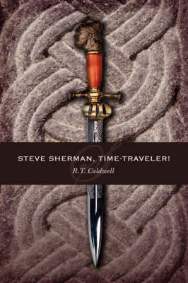 Steve Sherman, Time-Traveler! by R.T. Caldwell image