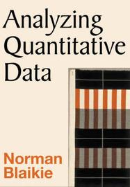 Analyzing Quantitative Data by Norman Blaikie image