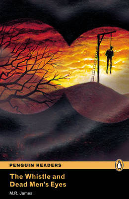 """""""The Whistle and the Dead Man's Eyes'"""": Level 2 by M.R. James image"""