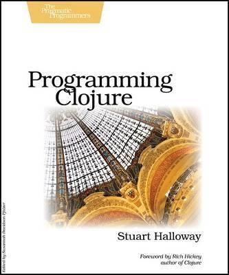 Programming Clojure by Stuart Halloway