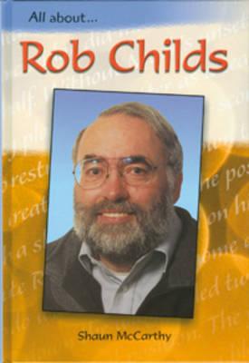 Rob Childs by Shaun McCarthy