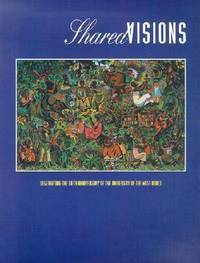 Shared Visions by University Of The West Indies