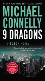 Nine Dragons (Harry Bosch #15) by Michael Connelly