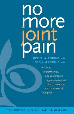 No More Joint Pain by Joseph A. Abboud
