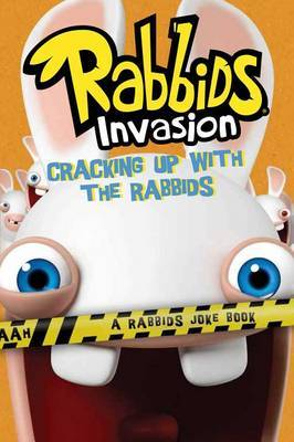 Cracking Up with the Rabbids: A Rabbids Joke Book by David Lewman image