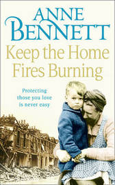 Keep the Home Fires Burning by Anne Bennett image