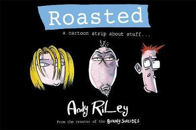Roasted by Andy Riley image