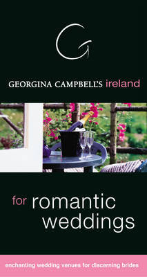 Georgina Campbell's Ireland for Romantic Weddings and Honeymoons by Georgina Campbell image